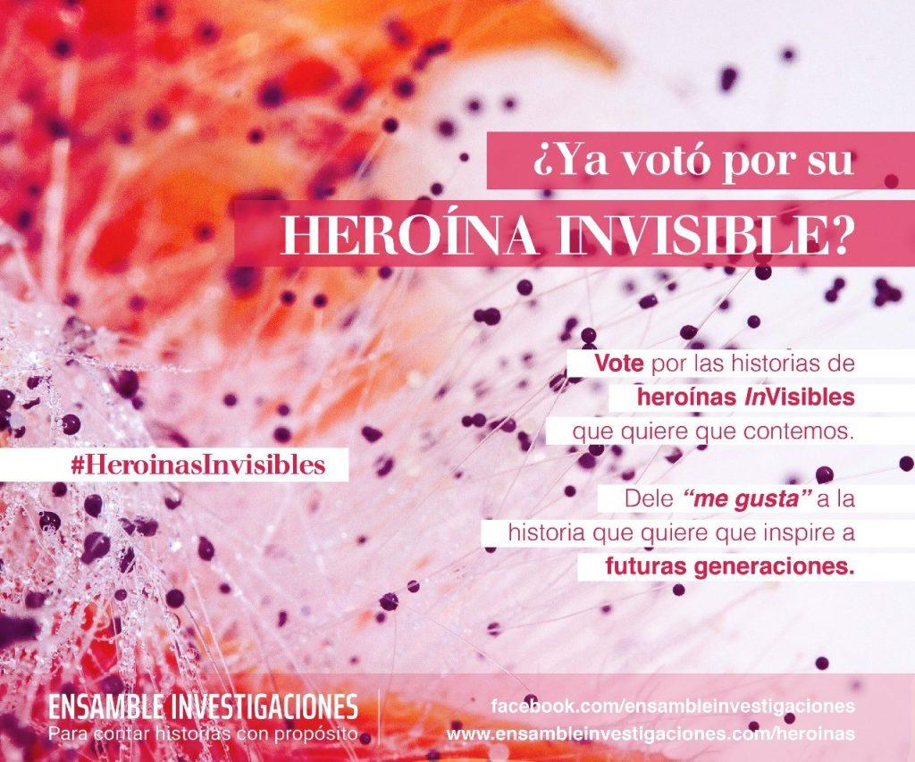 Pieza campaña votacion Heroinas Invisibles